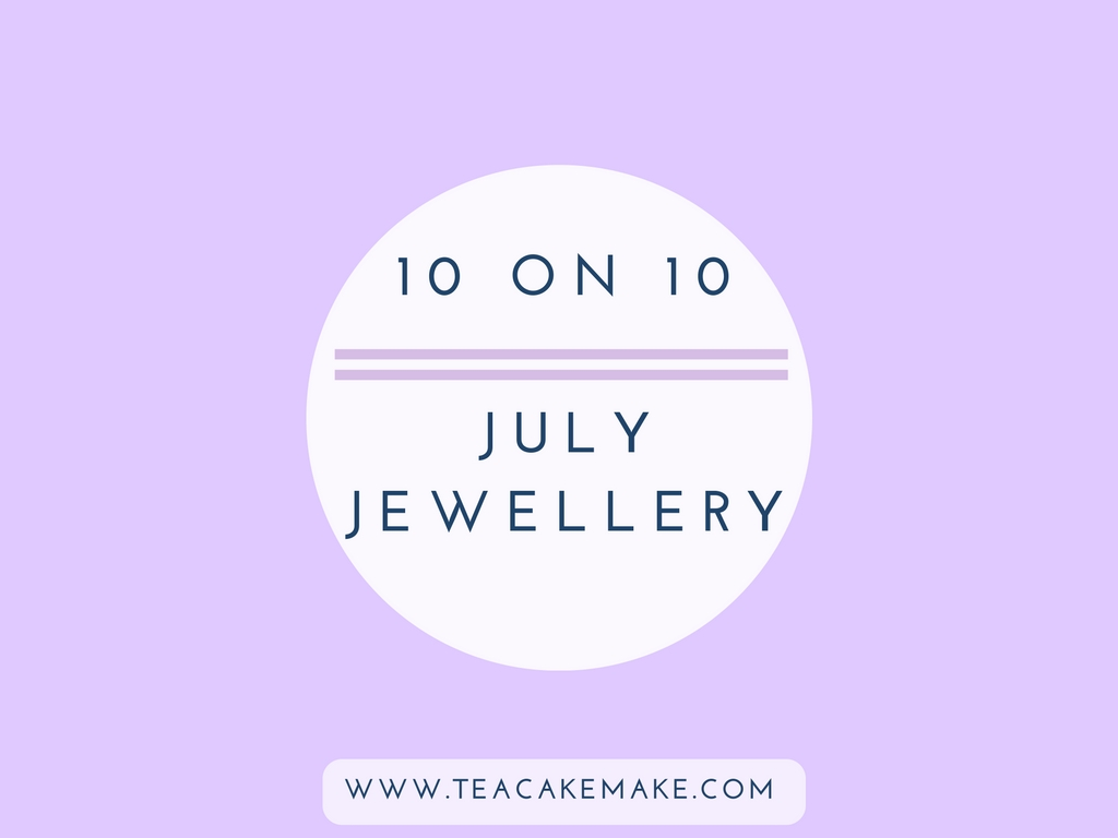 july jewellery picks