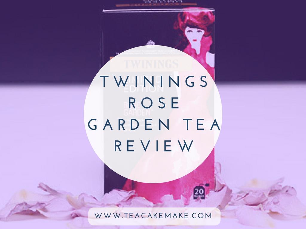 Twinings Rose Garden Tea Review
