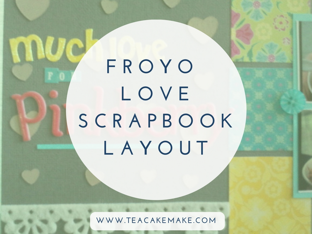 froyo love scrapbook layout