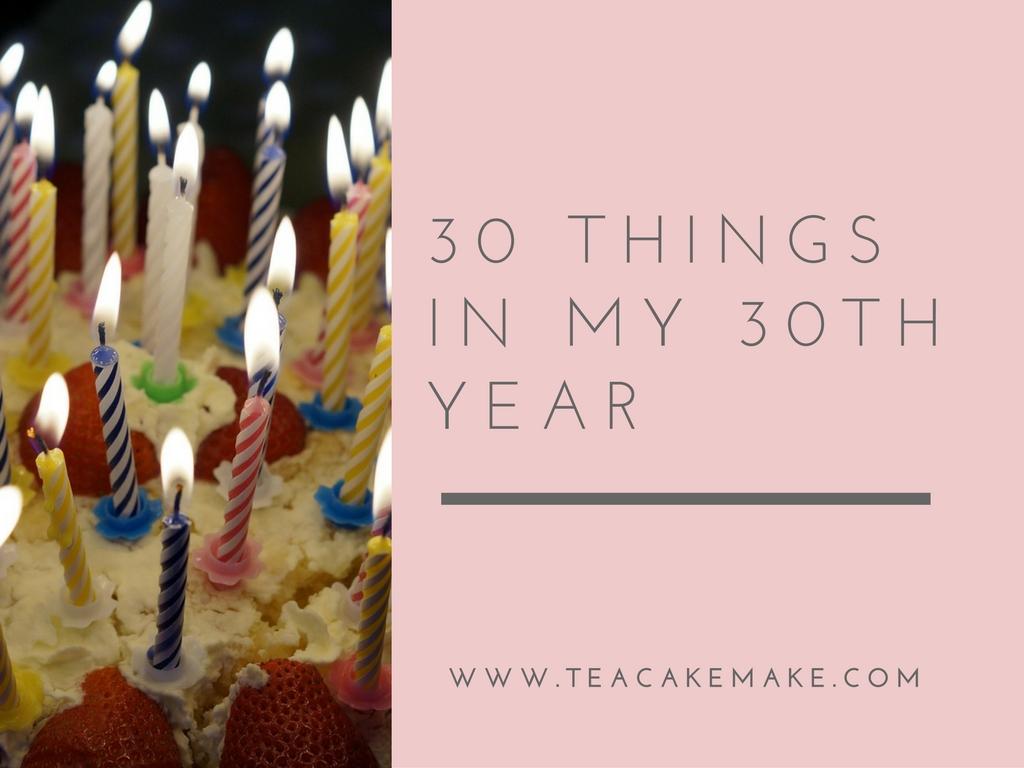 thirty things thirtieth year list