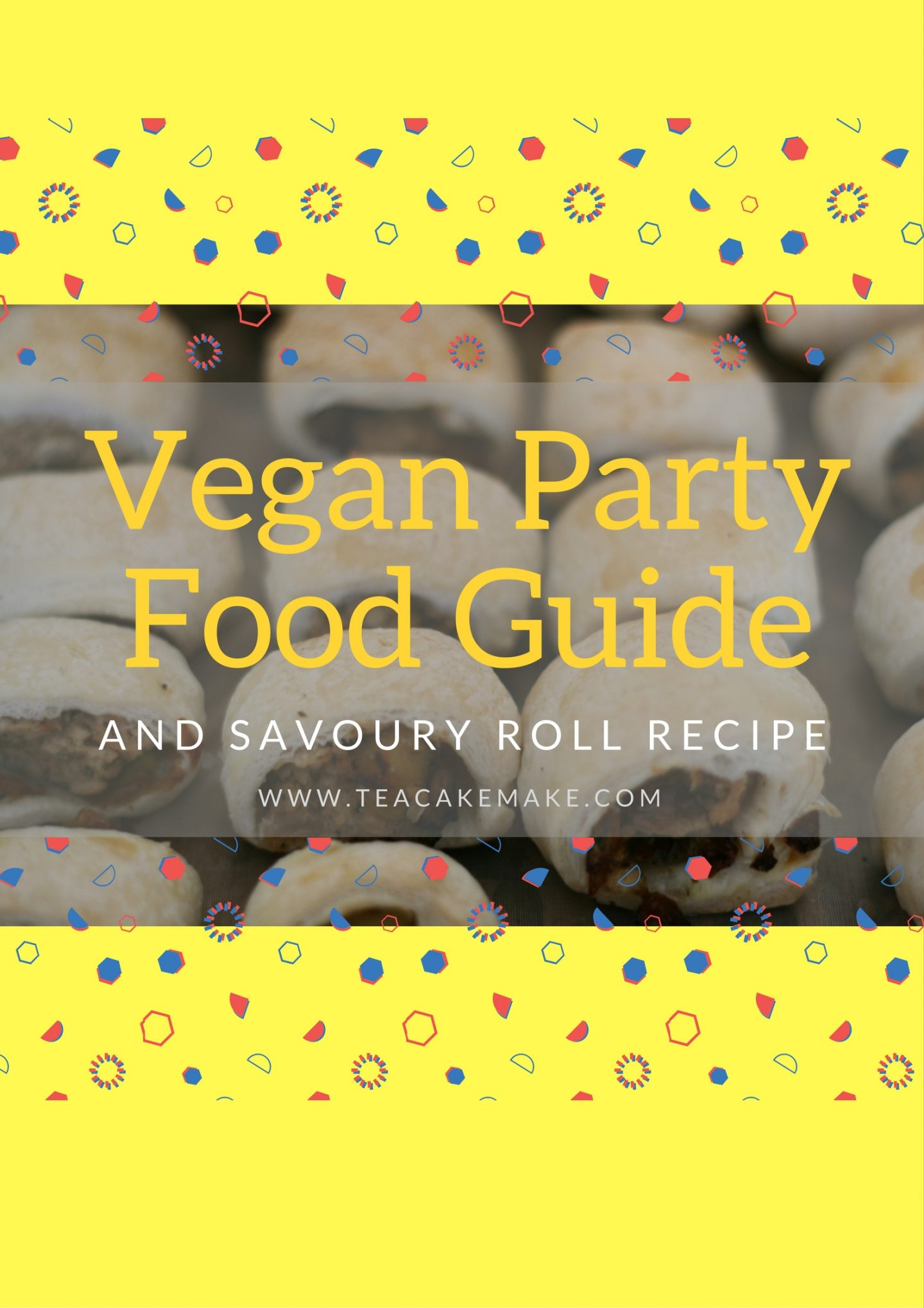 Vegan Party Food Guide