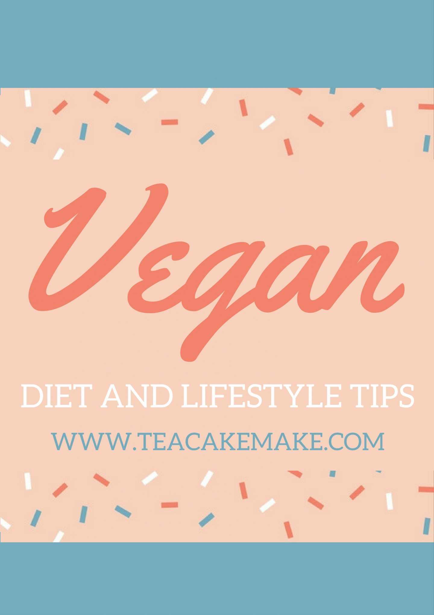Tips and Tricks for a Vegan Diet and Lifestyle 1