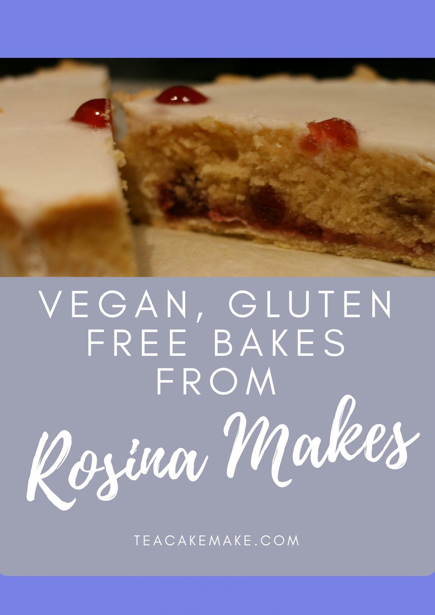 vegan gluten free bakes rosina makes