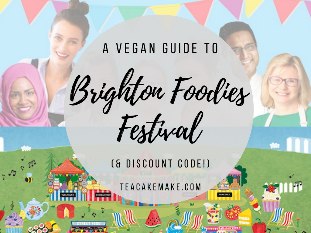 A Vegan Guide to Brighton Foodies Festival