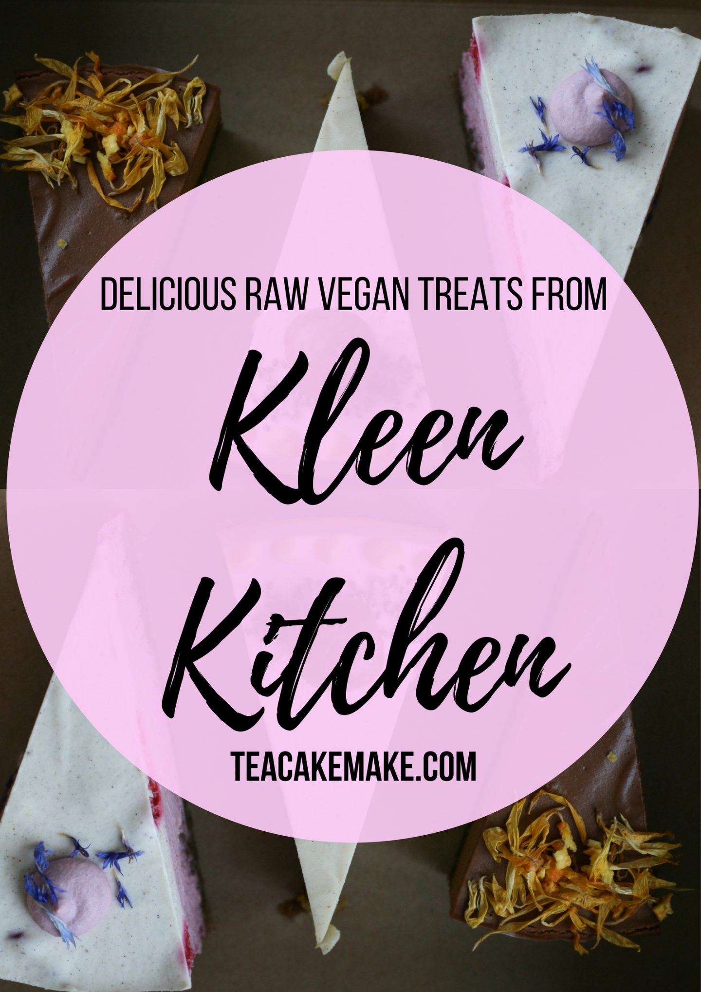 Kleen Kitchen vegan raw cakes review