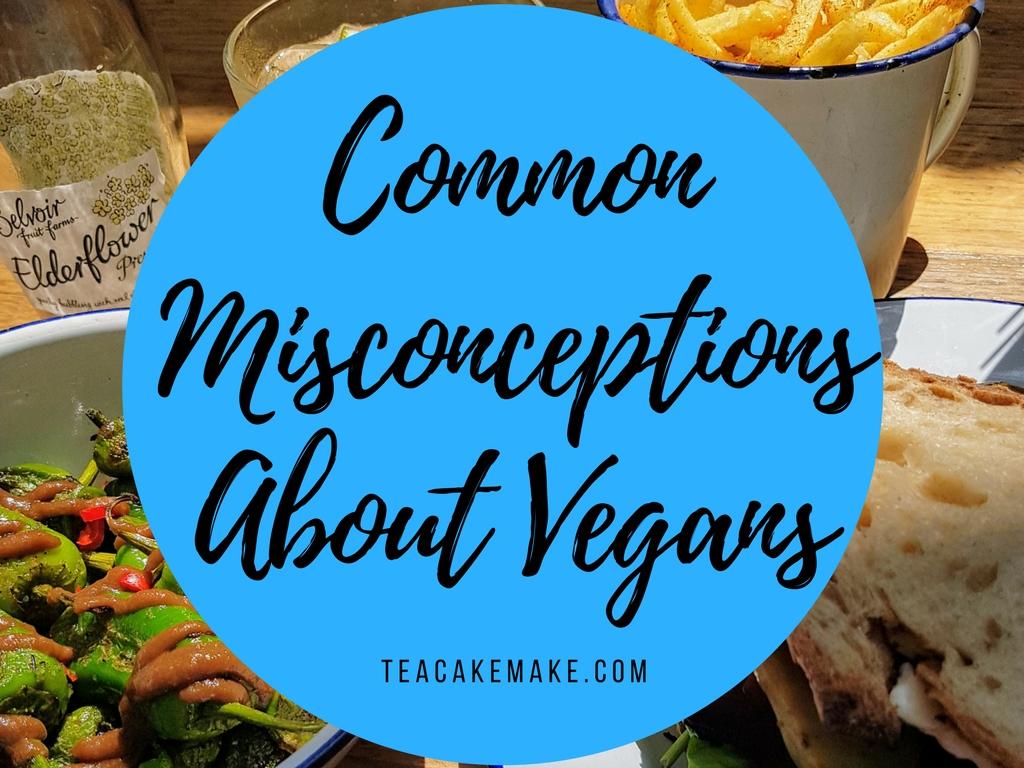 Common Vegan Misconceptions