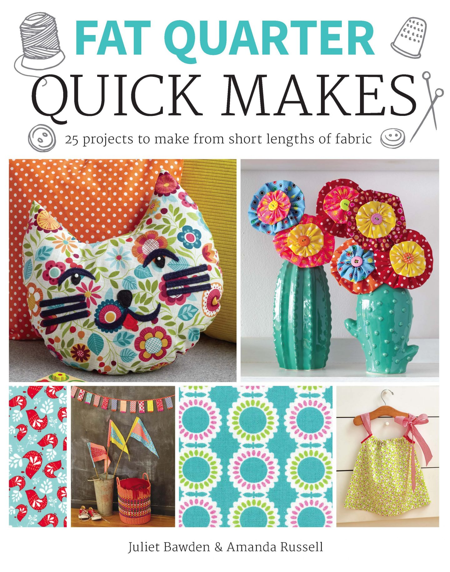 Fat Quarter Quick Makes Book