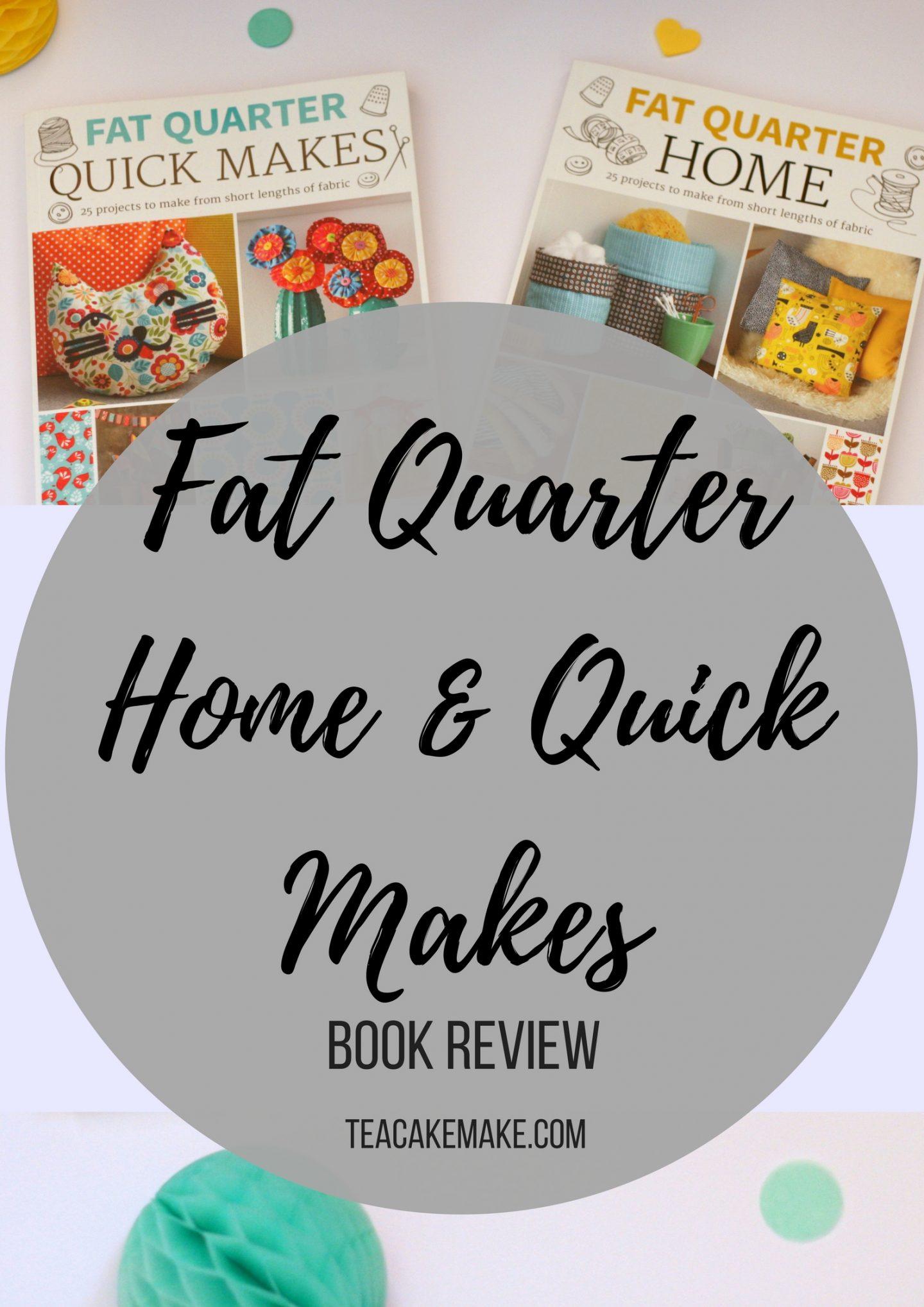Fat quarter home quick makes review