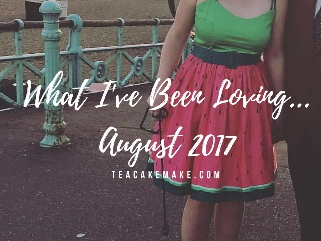 August 2017 brighton lifestyle blog favourites