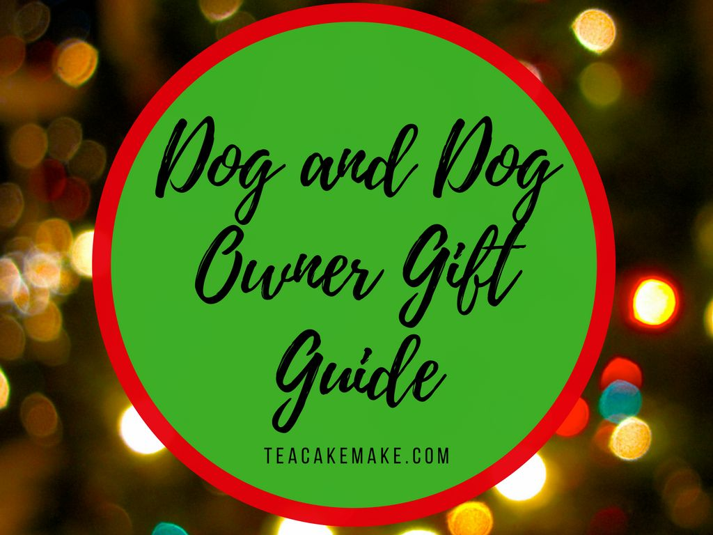 Dog and dog owner pet gift guide