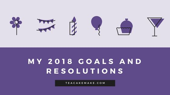 2018 Goals and Resolutions