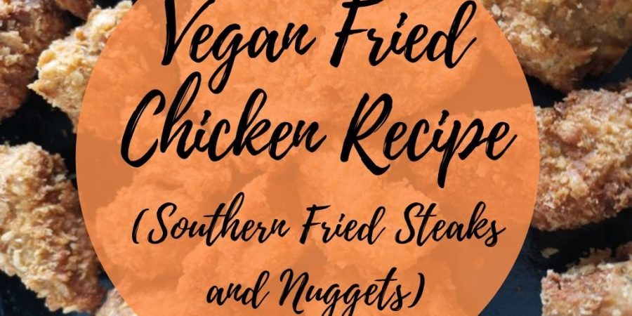 Vegan fried chicken recipe