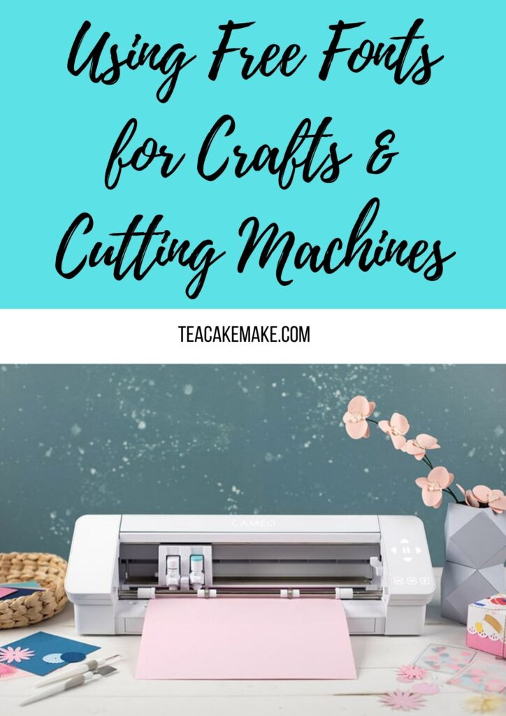 Using Free Fonts for Crafts & Cutting Machines pinterest image